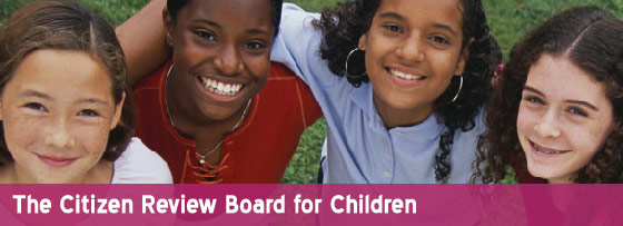 The Maryland Citizen Review Board for Children